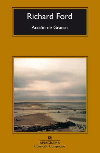 Acción De Gracias (Compactos) por Richard Ford