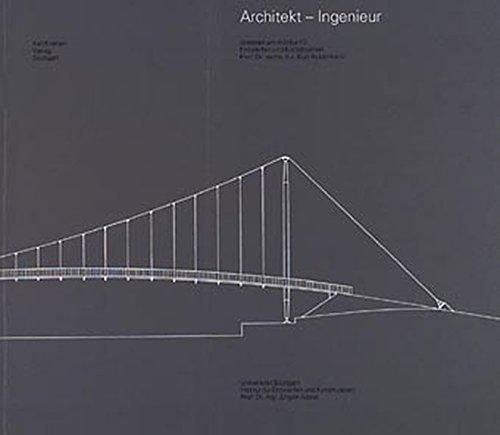 Architekt - Ingenieur: Arbeiten am Institut für Entwerfen und Konstruieren