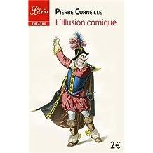 L'Illusion comique (Librio)