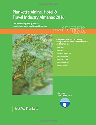 plunketts-airline-hotel-travel-industry-almanac-2016-airline-hotel-travel-industry-market-research-s
