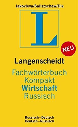 Langenscheidt Fachwörterbuch Kompakt Wirtschaft Russisch: Russisch-Deutsch/Deutsch-Russisch (Langenscheidt Fachwörterbücher Kompakt)