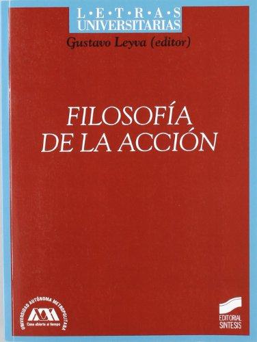 Filosofía de la acción (Letras universitarias) por Gustavo Leyva
