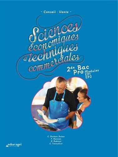 sciences-conomiques-et-techniques-commerciales-2de-bac-pro-modules-ep1-ep2-conseil-vente