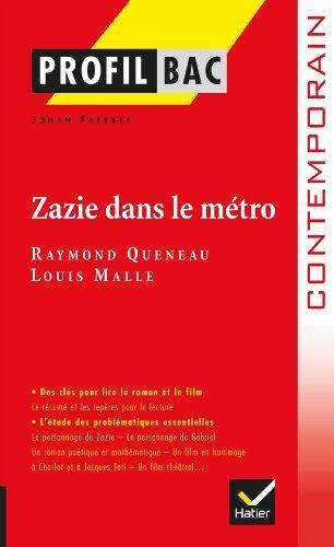 Profil - Queneau : Zazie dans le métro: Analyse littéraire de l'oeuvre por Johan Faerber