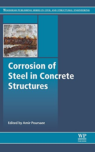 Corrosion of Steel in Concrete Structures (Woodhead Publishing Series in Civil and Structural Engineering)