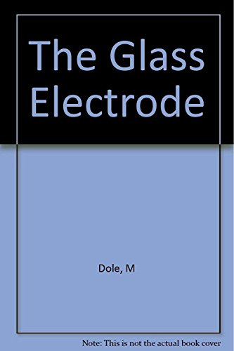 the-glass-electrode-methods-applications-and-theory