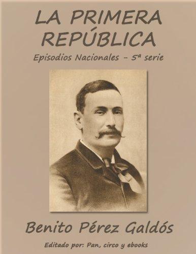 La Primera República (Episodos nacionales)