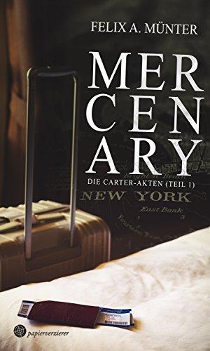 Buchseite und Rezensionen zu 'Mercenary: Thriller (Die Carter-Akten 1)' von Felix A. Münter