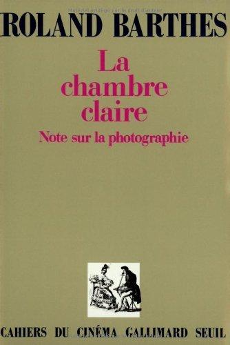 La Chambre Claire Note Sur La Photographie [Pdf/ePub] eBook