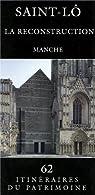Saint Lô : la reconstruction ded la Manche par Plum