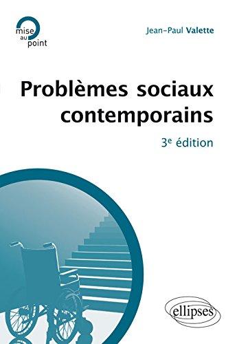 Problèmes Sociaux Contemporains par Jean-Paul Valette
