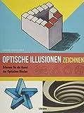 Optische Täuschungen Zeichnen - JONATHAN STEPHEN HARRIS