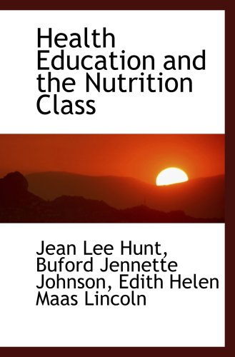 Health Education and the Nutrition Class