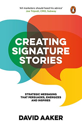 Creating Signature Stories [Hardcover] DAVID AAKER
