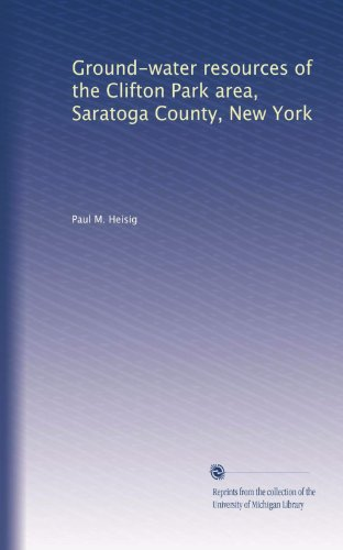 Ground-water resources of the Clifton Park area, Saratoga County, New York