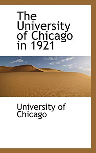 The University of Chicago in 1921