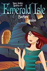 { EMERALD ISLE (STACY JUSTICE MYSTERIES #04) } By Annino, Barbra ( Author ) [ Jul - 2013 ] [ Paperback ]