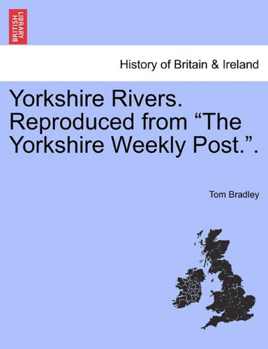 Yorkshire Rivers. Reproduced from