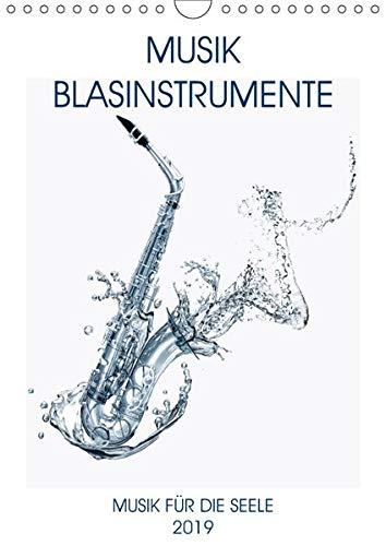 Musik Blasinstrumente (Wandkalender 2020 DIN A4 hoch): Noten, Instrumente, Musik begeistern und bereichern unsere Seelen. (Monatskalender, 14 Seiten ) (CALVENDO Hobbys)