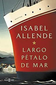 Largo pétalo de mar par Isabel Allende