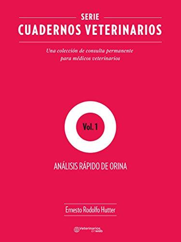 Análisis rápido de orina (Veterninaria nº 1) por Ernesto Rodolfo Hutter