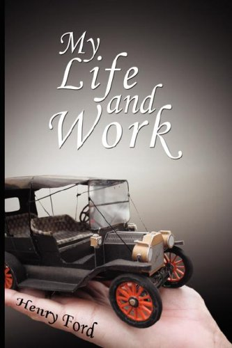 my-life-and-work-an-autobiography-of-henry-ford