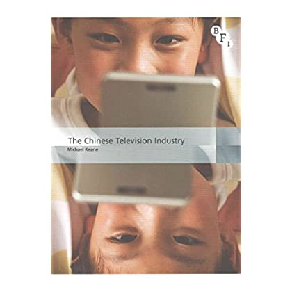 [(The Chinese Television Industry)] [By (author) Michael Keane] published on (July, 2015)