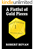 A Fistful of Gold Pieces (Caverns and Creatures)