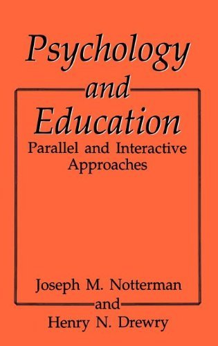 psychology-and-education-parallel-and-interactive-approaches-by-hn-drewry-1993-06-30