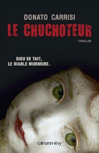 Le Chuchoteur : Dieu se tait. Le diable murmure (Suspense Crime) (French Edition)