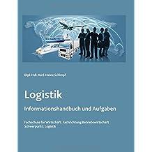 Logistik: Informationshandbuch und Aufgaben