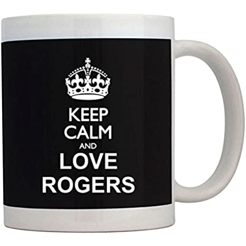 Teeburon Keep calm and love Rogers Tazza