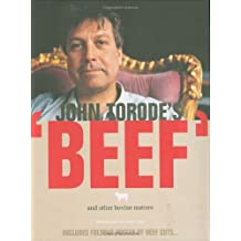 John Torode's Beef and other Bovine Matters