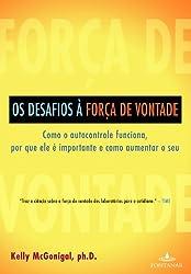 Os Desafios À Força De Vontade (Em Portuguese do Brasil)