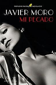 Mi pecado par Javier Moro