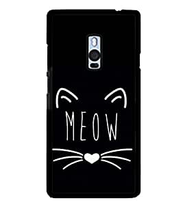 Meow 2D Hard Polycarbonate Designer Back Case Cover for OnePlus 2 :: OnePlus Two :: One +2