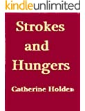 Strokes and Hungers (Transactional Analysis in Bite Sized Chunks) (English Edition)