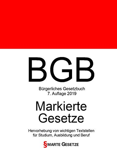 BGB, Bürgerliches Gesetzbuch, Smarte Gesetze, Markierte Gesetze: Hervorhebung von wichtigen Textstellen für Studium, Ausbildung und Beruf