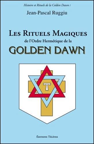 Les Rituels Magiques de l'Ordre Herm...