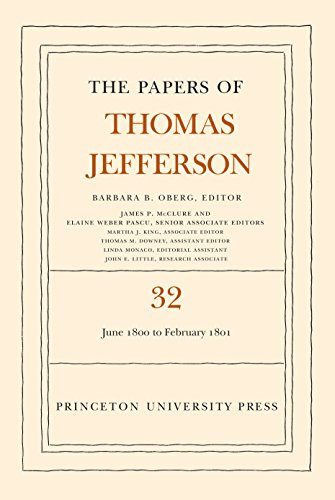 The Papers of Thomas Jefferson, Volume 32: 1 June 1800 to 16 February 1801 (English Edition)