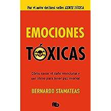 Emociones Tóxicas (B DE BOLSILLO LUJO)