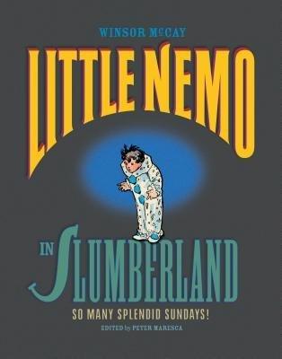 little-nemo-in-slumberland-so-many-splendid-sundays-sunday-comics-1905-1910-author-winsor-mccay-publ