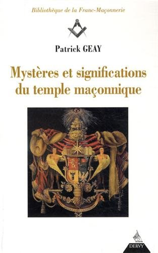 Mystres et significations du temple maonnique
