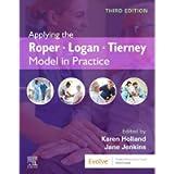 Applying the Roper-Logan-Tierney Model in Practice, 3e