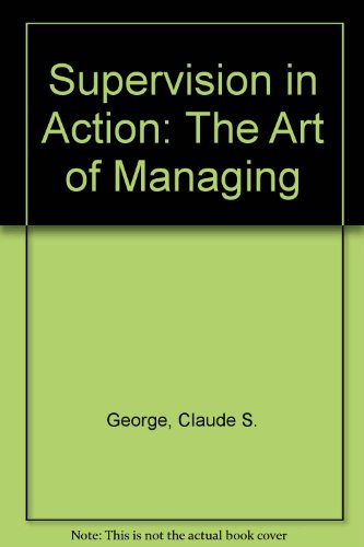 Supervision in Action: The Art of Managing