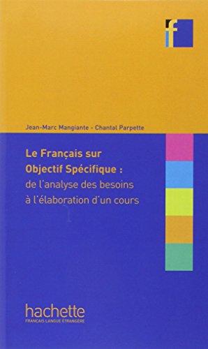 Le Français sur objectif spécifique : de l'analyse des besoins à l'élaboration d'un cours