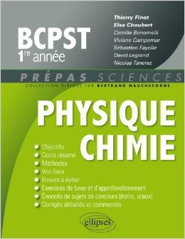 Physique Chimie BCPST 1re Année de Thierry Finot ( 30 août 2011 )