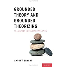 GROUNDED THEORY & GROUNDED THE