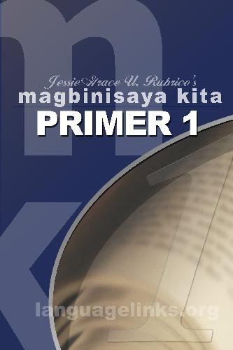 Magbinisaya Kita Primer 1: A Cebuano Learning Book