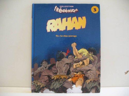Rahan 3 : le clan sauvage 082997
